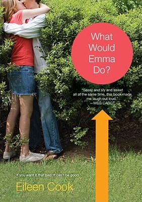 What Would Emma Do? by Eileen Cook
