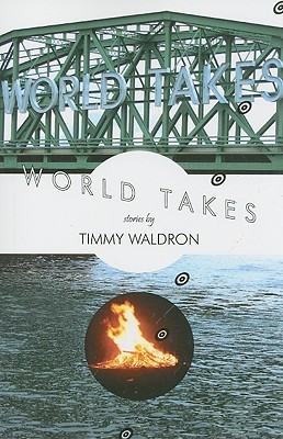 World Takes by Timmy Waldron