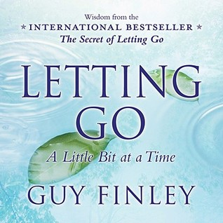 Letting Go by Guy Finley