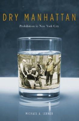 Dry Manhattan by Michael A. Lerner