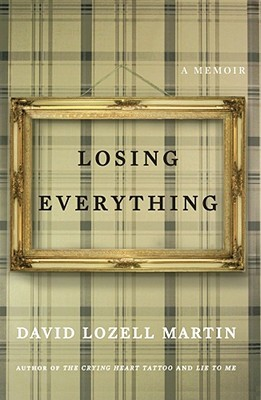Losing Everything by David  Martin