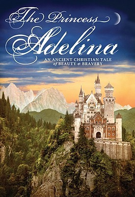 The Princess Adelina by Julie Sutter