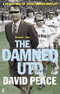 The Damned Utd by David Peace