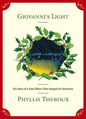 Giovanni's Light: The Story of a Town Where Time Stopped for Christmas