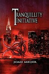 The Tranquillity Initiative