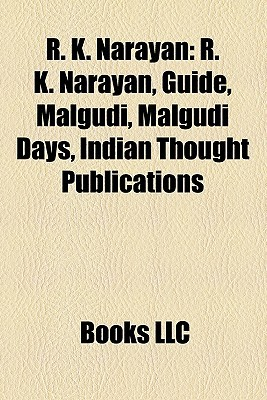 R. K. Narayan by Books LLC