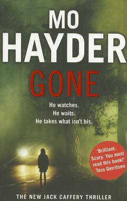 Gone by Mo Hayder