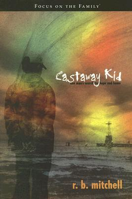 Castaway Kid by R.B. Mitchell
