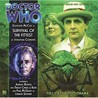 Doctor Who: Survival of the Fittest (Big Finish Audio Drama, #131)