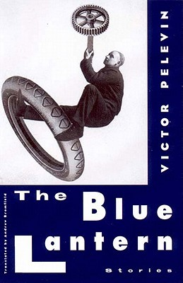 The Blue Lantern by Victor Pelevin