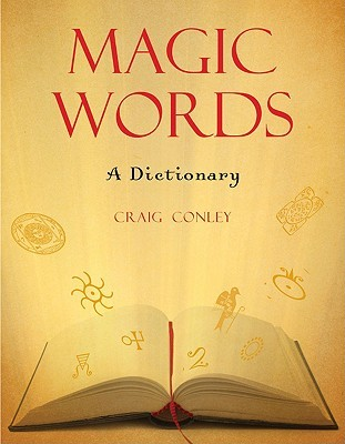 Magic Words by Craig Conley