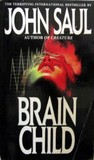 Brain Child by John Saul