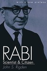 Rabi, Scientist and Citizen: With a New Preface