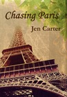 Chasing Paris by Jen Carter