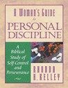 Personal Discipline: A Biblical Study of Self-Control and Perseverance