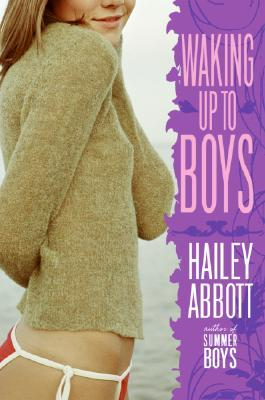 Waking Up to Boys by Hailey Abbott