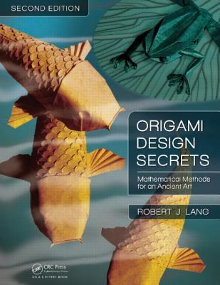 Origami Design Secrets by Robert J. Lang