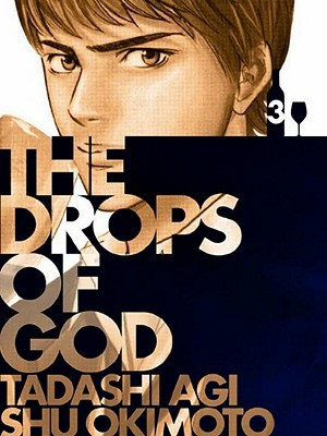 The Drops of God 3 by Tadashi Agi
