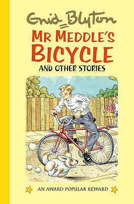 Mr Meddle's Bicycle And Other Stories by Enid Blyton