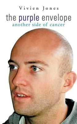 The Purple Envelope: Another Side of Cancer