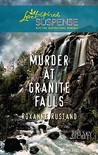 Murder at Granite Falls (Love Inspired Suspense) (Big Sky Series, #4)