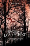 Beyond the Dead Forest