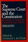 The Supreme Court and the Constitution: Readings in American Constitutional History