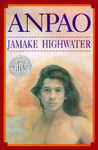Anpao by Jamake Highwater