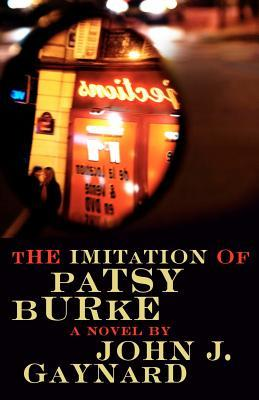 The Imitation of Patsy Burke by John Gaynard