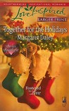 Together for the Holidays (Fostered by Love, #5)