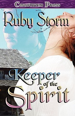 Keeper of the Spirit (Keeper, #1)