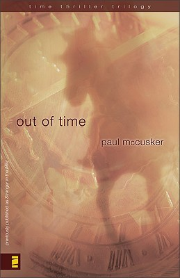 Out of Time Time Thriller Trilogy 2