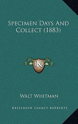 Specimen Days and Collect 1883