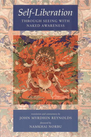 Self-Liberation through Seeing with Naked Awareness by Karma-glin-pa