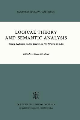 Logical Theory and Semantic Analysis by Sören Stenlund