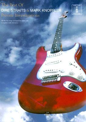 Private Investigations - Best of Dire Straits and Mark Knopfler