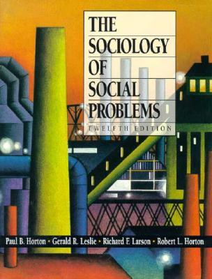 The Sociology Of Social Problems by Paul B. Horton