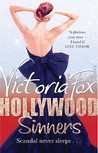 Hollywood Sinners by Victoria Fox