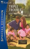 Triple Trouble (Fortunes of Texas: Return to Red Rock, #3)