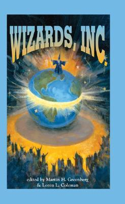 Wizards, Inc. by Martin H. Greenberg