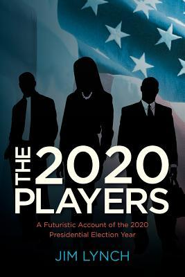 The Twenty-Twenty Players by Jim   Lynch