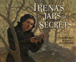 Irena's Jars of Secrets by Marcia Vaughan