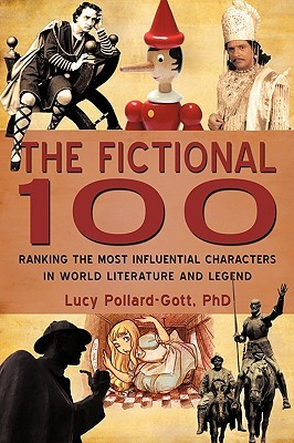 The Fictional 100 by Lucy Pollard-Gott