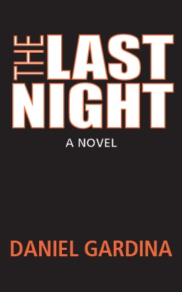The Last Night by Daniel Gardina