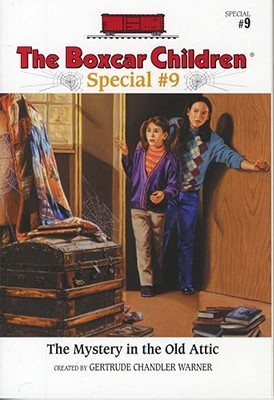 The Mystery in the Old Attic (The Boxcar Children Special, #9)