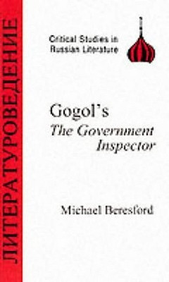 Gogol's Government Inspector by Michael Beresford