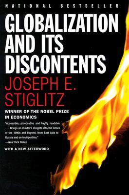 Globalization and Its Discontents by Joseph E. Stiglitz