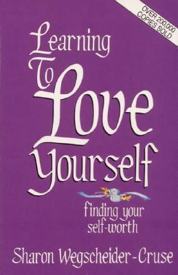 Learning to Love Yourself: Finding Your Self Worth by ...