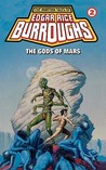 The Gods of Mars (Barsoom, #2)