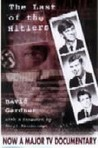 The Last of the Hitlers: The Story of Adolf Hitler's British Nephew and the Amazing Pact to Make Sure